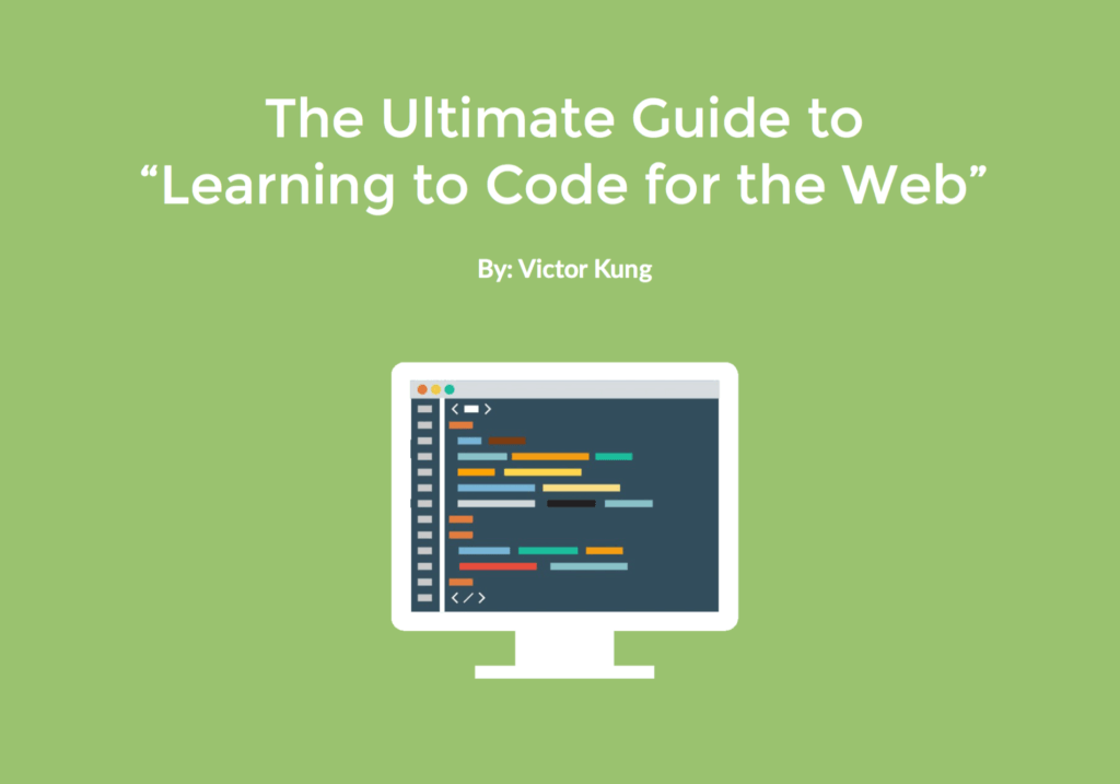 Ultimate Guide to Learning to Code for the Web - The Remote Update July 2016
